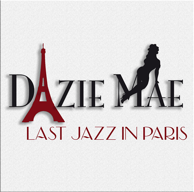 Last Jazz in Paris - Dazie Mae